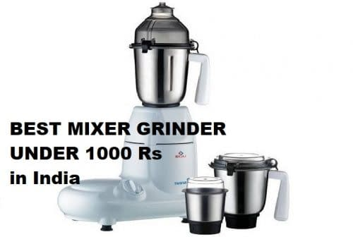 best mixer grinder under 1000